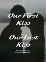 Our First Kiss