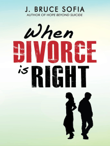 When Divorce is Right