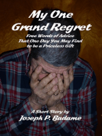 My One Grand Regret