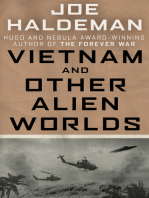Vietnam and Other Alien Worlds
