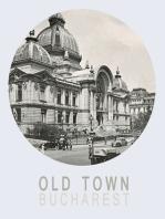 Old Town Bucharest EN