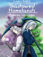 Shadowed Homelands (Dreigiau Book 2)
