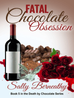 Fatal Chocolate Obsession