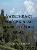 Sweetheart, You Can also Manifest Your Goal