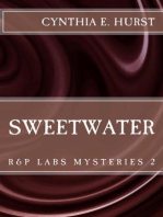 Sweetwater (R&P Labs Mysteries, #2)
