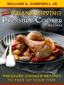 Easy Thanksgiving Pressure Cooker Recipes:Pressure Cooker Recipes to Free Up Your Time: Holiday Pressure Cooker Recipes, #1