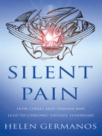 Silent Pain: How Stress and Trauma may lead to Chronic Fatigue Syndrome