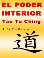 El Poder Interior. Tao Te Ching