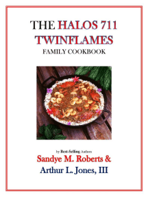 The Halos 711 Twinflames Family Cookbook