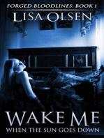 Wake Me When the Sun Goes Down (Forged Bloodlines, #1)