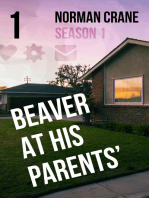 Beaver At His Parents' [Episode 1]