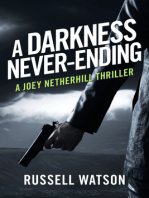 A Darkness Never-Ending
