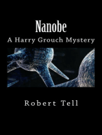 Nanobe, A Harry Grouch Mystery