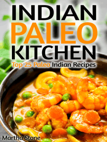 Indian Paleo Kitchen: Top 25 Paleo Indian Recipes