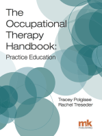 Occupational Therapy Handbook: Practice Education, The