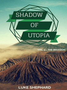 Shadow of Utopia (Vol. 3 - The Invasion)