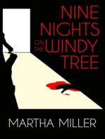 Nine Nights on the Windy Tree