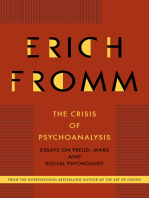 The Crisis of Psychoanalysis: Essays on Freud, Marx and Social Psychology