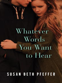 Whatever Words You Want to Hear