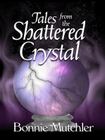 Tales of the Shattered Crystal