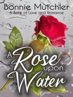 A Rose Upon Water