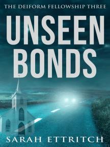 Unseen Bonds