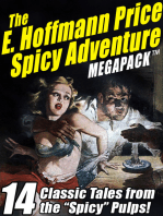 """The E. Hoffmann Price Spicy Adventure MEGAPACK ®: 14 Tales from the """"Spicy"""" Pulp Magazines!"""