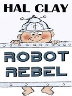 Robot Rebel