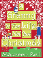 A Granny Is For Life, Not Just Christmas