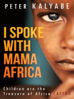 I Spoke with Mama Africa