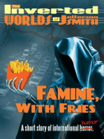 Famine, With Fries