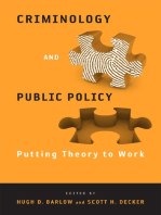 Criminology and Public Policy: Putting Theory to Work