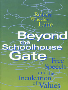 Beyond the Schoolhouse Gate: Free Speech and the Inculcation of Values