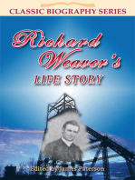 Richard Weaver's Life Story