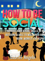 How To Be Social