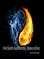 Reclaiming Authentic Masculine