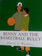 Benny and the Basketball Bully