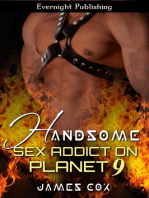 Handsome Sex Addict on Planet 9