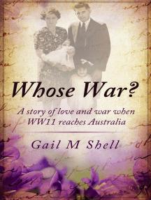 Whose War?