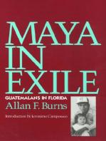 Maya In Exile: Guatemalans in Florida