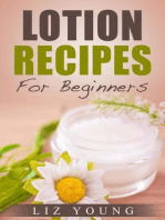 Lotion Recipes For Beginners (Body Butter 101, #3)