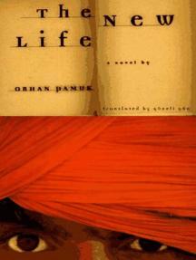 The New Life: A Novel