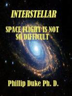 Interstellar Space Flight Is Not So Difficult