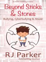 Beyond Sticks and Stones