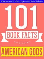 American Gods - 101 Amazingly True Facts You Didn't Know - 101 Amazingly True Facts You Didn't Know (101BookFacts.com)