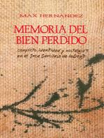 Memoria del bien perdido: Conflicto, identidad y nostalgia en el Inca Garcilaso de la Vega