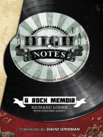 High Notes: A Rock Memoir Working with Rock Legends Jefferson Airplane through The Doors to the Grateful Dead