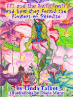 Fifi and the Swiftifoots and how they found the Flowers of Paradise