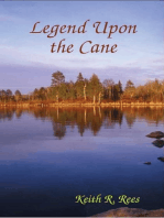 Legend Upon the Cane