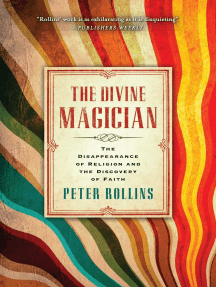 The Divine Magician: The Disappearance of Religion and the Discovery of Faith